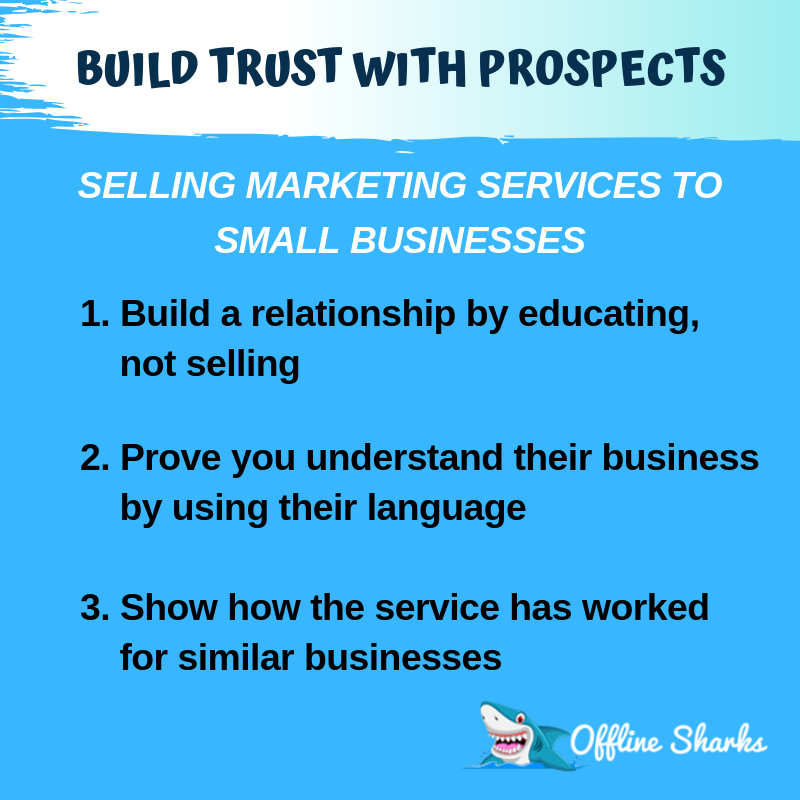 Build Trusts Sell Marketing Services Offline Sharks