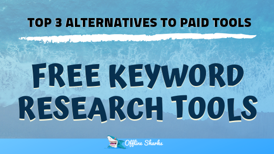 Free Keyword Research Tools HEADER Offline Sharks