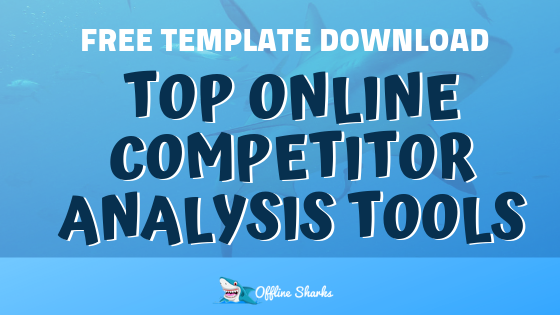 Top Online Competitive Analysis Tools OfflineSharks