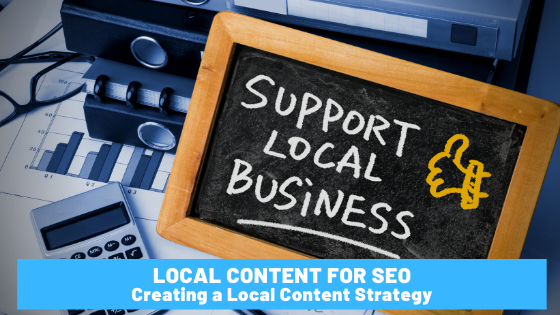 Local Content for SEO - Creating a Local Content Strategy