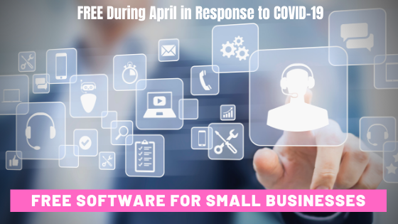 50+ Free Software for Small Businesses During April 2020 in Response to COVID-19