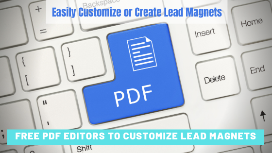 Best Free PDF Editors to Customize and Create Lead Magnets
