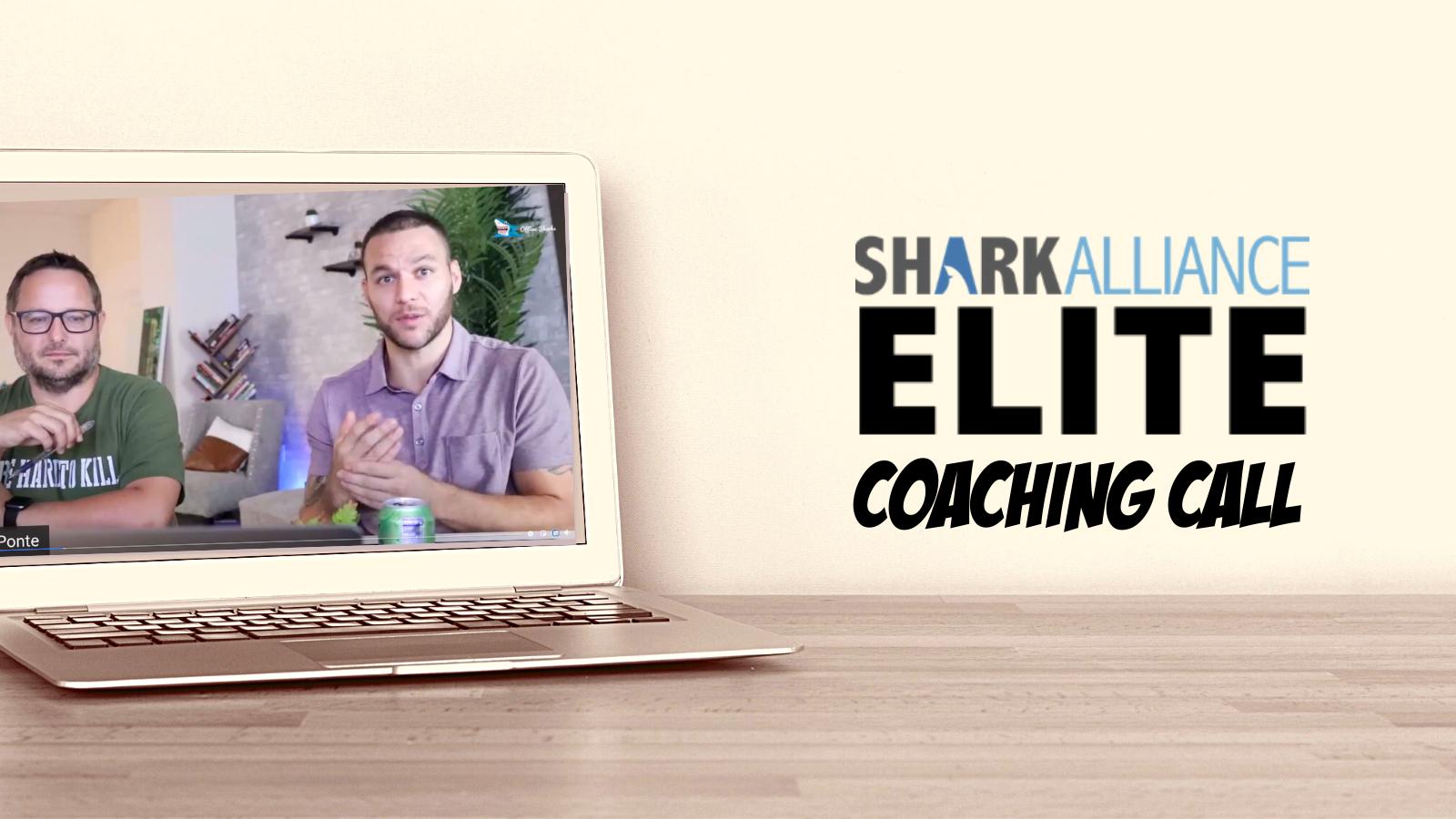 Shark Alliance Elite Coaching Call 3