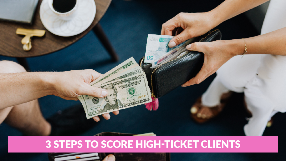 3 Steps Higher Ticket Clients 01 2